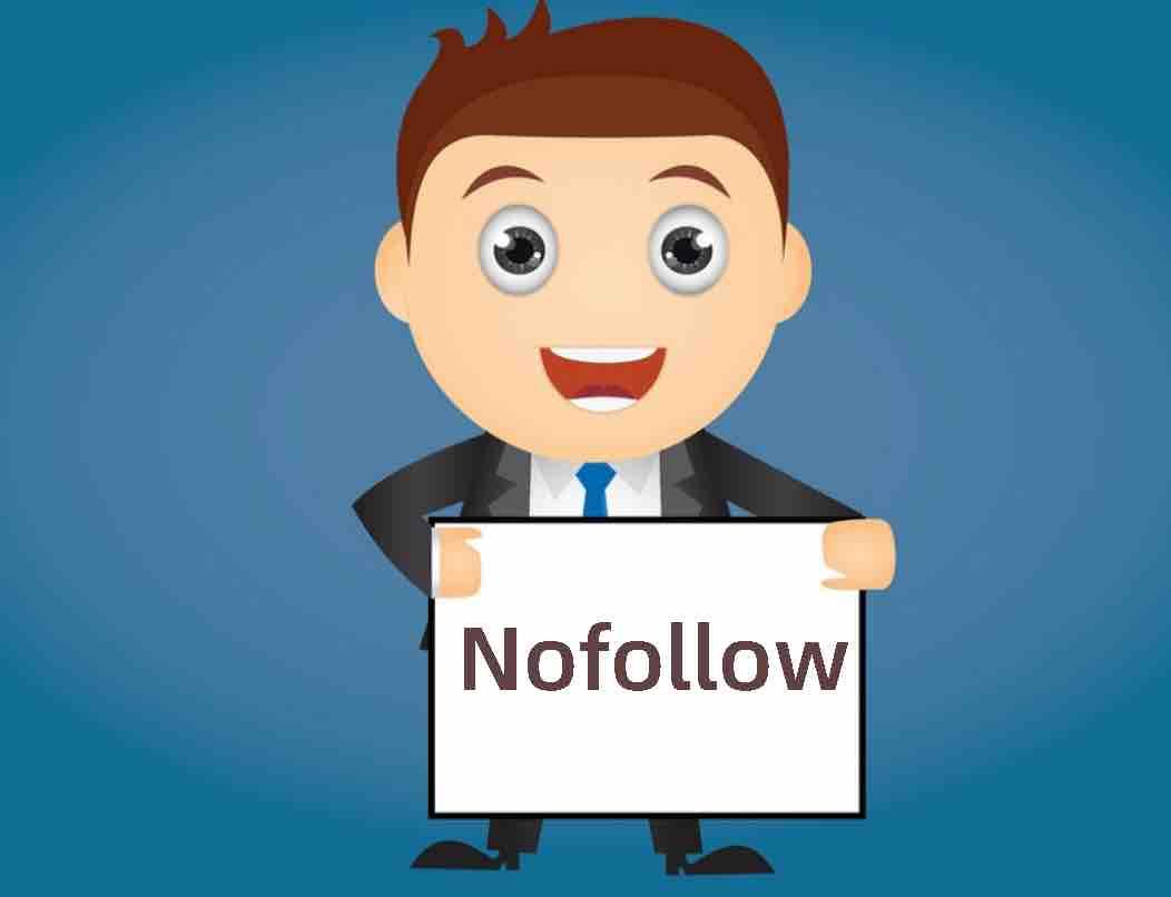 Nofollow是什么意思,Nofollow有什么作用?